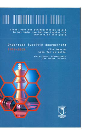 Onderzoek justitie doorgelicht 1995-2003