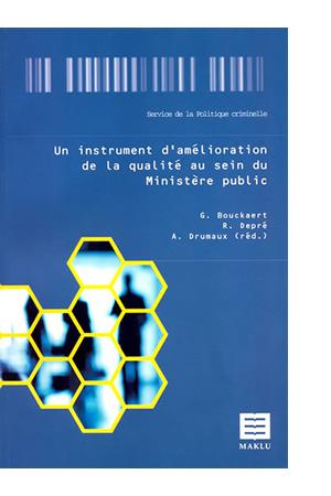 Un instrument d'amélioration de la qualité au sein du Ministère public