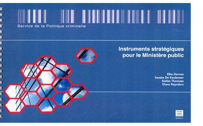 Instruments stratégiques pour le Ministère public