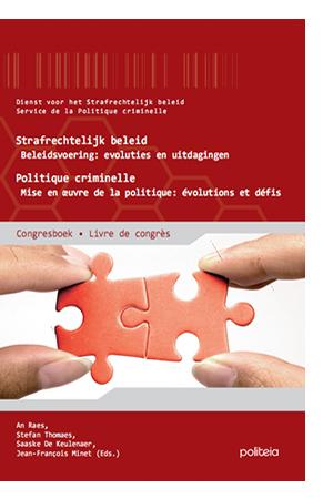 Strafrechtelijk beleid Beleidsvoering: evoluties en uitdagingen