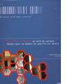 Mesure de la qualité au sein du parquet. Manuel pour un model de qualité sur mesure
